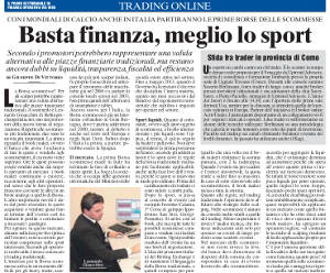 intervista milano finanza betting exchange gioacchini